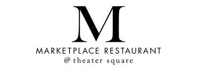 Marketplace Restaurant at Theater Square