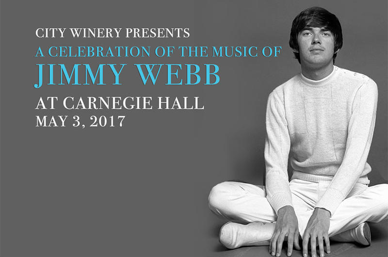 """A Celebration of the Music of Jimmy Webb: The Cake and the Rain"" at Carnegie Hall"