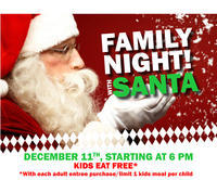 Family Night With Santa Claus- Kids eat FREE!