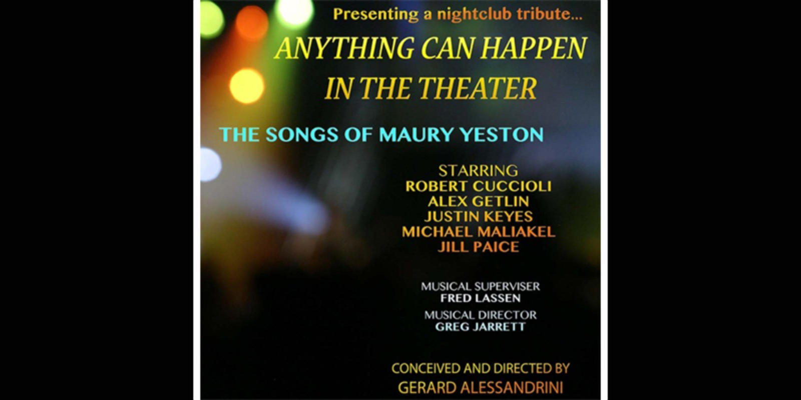 Anything Can Happen in the Theater: