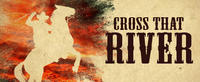 Cross That River: A Tale of the Black West @ 59E59           Follow @nyccitiview