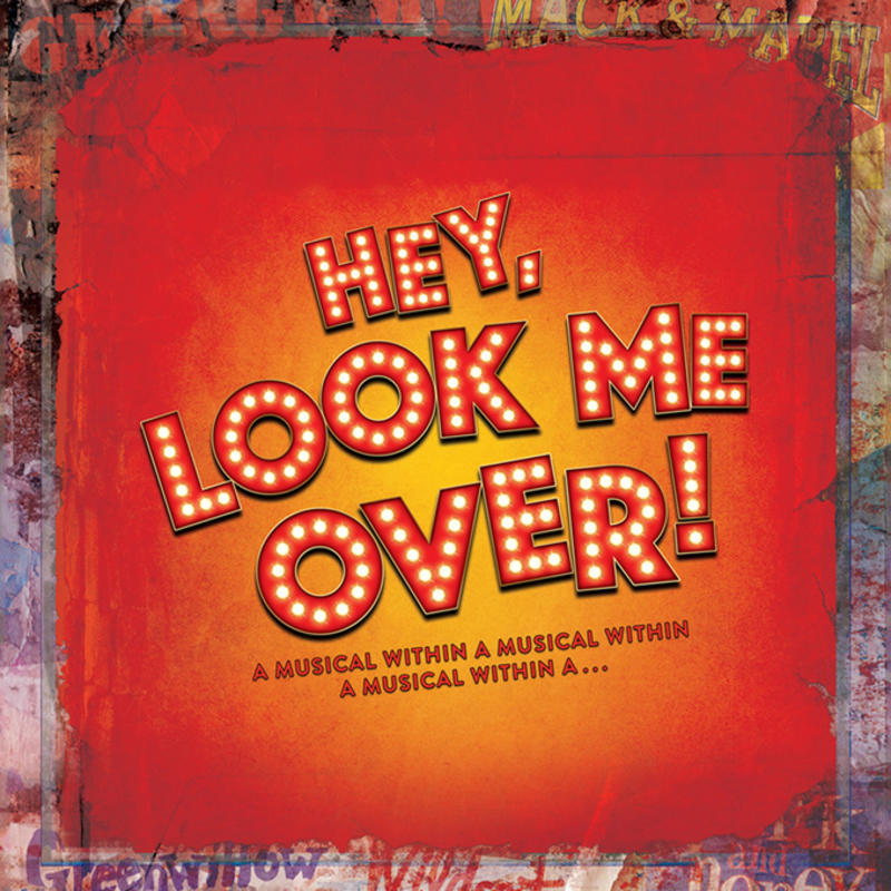 City Center Encores! presents HEY, LOOK ME OVER!