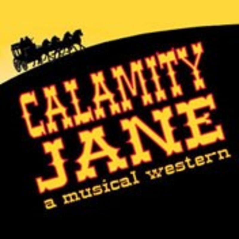 Musicals Tonight presents Calamity Jane A Musical Western