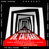 THE CABINET OF DR. CALIGARI featuring Chris Washburne and Rags and Roots with Brianna Thomas           Follow @nyccitiview