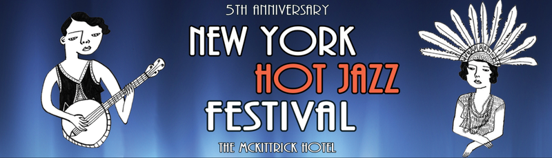 A Weekend of Hot Jazz - The New York Hot Jazz Festival