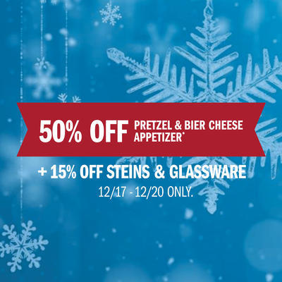 50% Off Appetizer + 15% Off Steins & Glassware