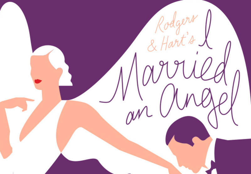 "Rodgers & Hart's ""I Married an Angel"""