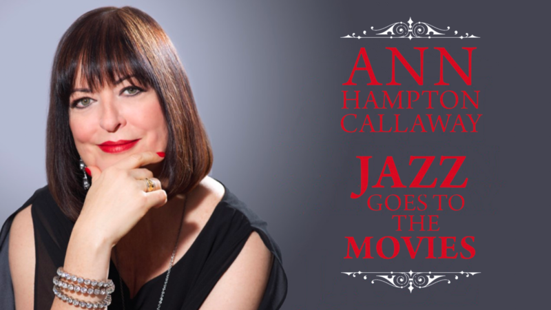 "Ann Hampton Callaway, ""Jazz Goes to the Movies"""