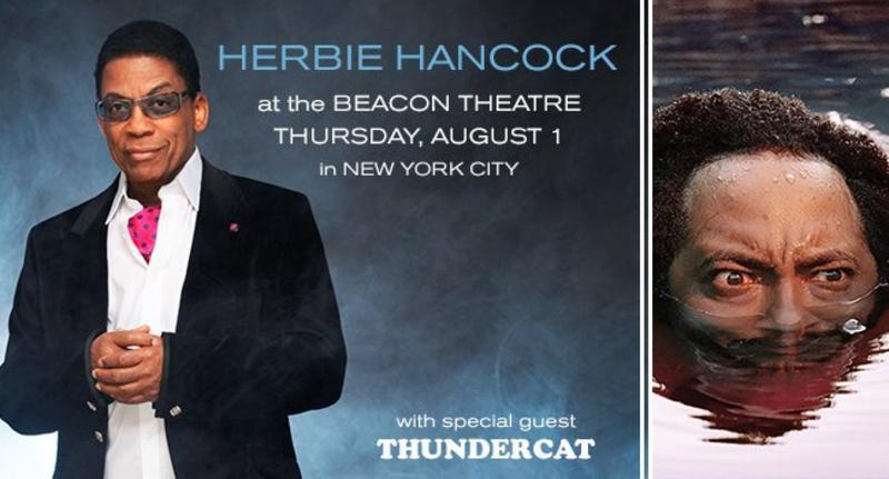 Herbie Hancock @ The Beacon Theater with special guest, Thundercat